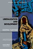 Liberalization and Development, Nayyar, Deepak, 0198089503