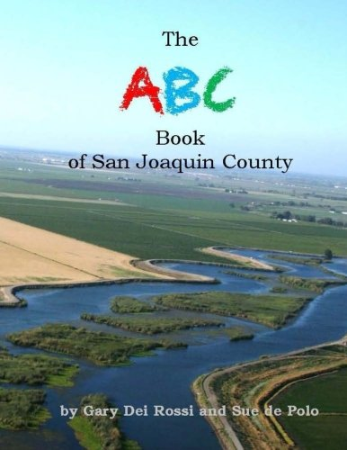 Read Online The ABC Book of San Joaquin County PDF