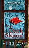 In a Dark Season (The Elizabeth Goodweather Appalachian Mysteries)