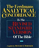 Eerdmans' Analytical Concordance to the Revised Standard Version, Richard E. Whitaker, 080282403X