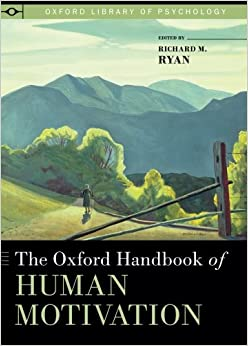 Book The Oxford Handbook of Human Motivation (Oxford Library of Psychology)