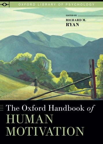 The Oxford Handbook of Human Motivation (Oxford Library of Psychology) by Ingramcontent
