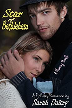 Star of Bethlehem (A Flowering Novella) by [Daltry, Sarah]