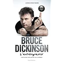 Bruce Dickinson : l'autobiographie : What does this button do? (French Edition)