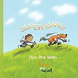 Super Marc in English and Arabic, Dina Bha Idden, 1479181684