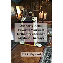 Author's Picks: Favorite Works of Orthodox Christian Mystical Theology (Major Works)