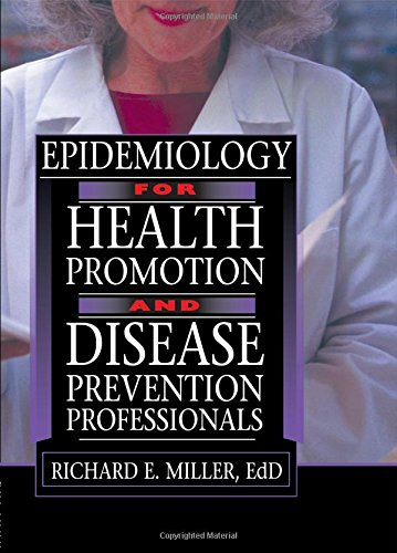 Epidemiology for Health Promotion and Disease Prevention Professionals