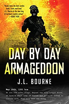 Day by Day Armageddon by [Bourne, J. L.]