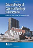 img - for Seismic Design of Concrete Buildings to Eurocode 8 book / textbook / text book