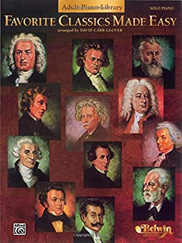 Favorite Classics Made Easy: Adult Piano Library (David Carr Glover Adult Library) (Piano Sheet Music Easy Adult)