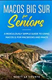 MacOS Big Sur For Seniors: A Ridiculously Simple