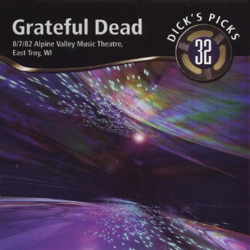 (Dick's Picks Vol. 32 -- Alpine Valley Music Theatre, East Troy, WI)