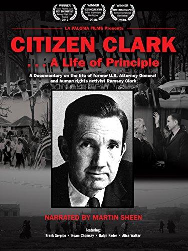 Citizen Clark: A Life of Principle ()