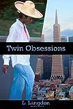 Twin Obsessions, L. Langdon, 1491016531
