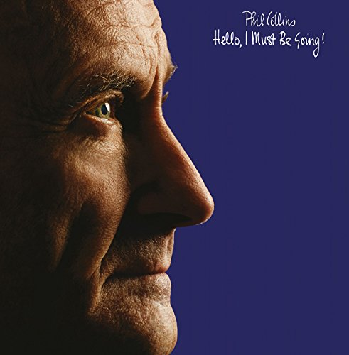 Hello, I Must Be Going (2016 Remaster) (Phil Collins Best Hits)