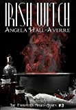 Irish Witch (The Forgotten Magick Series Book 3)