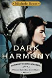 Dark Harmony, Michele Scott, 147784726X