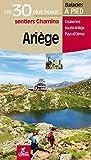 Ariège les 30 plus beaux sentiers