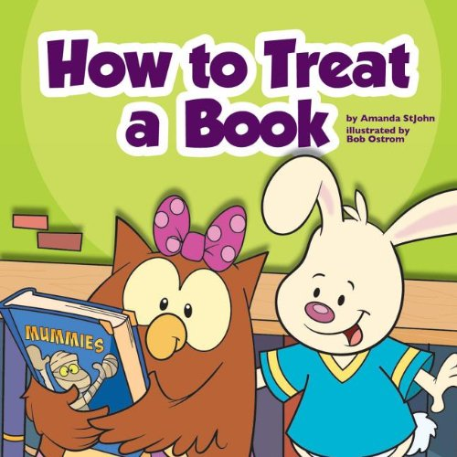How to Treat a Book (Library Skills) by Childs World Inc