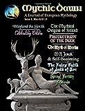 Mythic Dawn Issue 1: March 2018