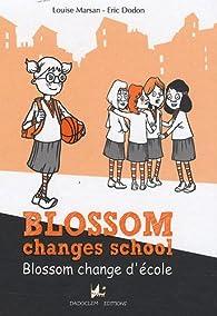 Book's Cover ofBlossom change d'école : Edition bilingue français-anglais