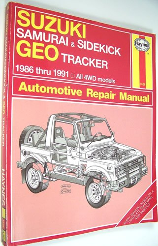 Suzuki Samurai/Sidekick and Geo Tracker Automotive Repair Manual: All 4WD Models - Suzuki Sidekick Repair Manual