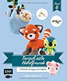 Tierisch süße Häkelfreunde 6: Fröhliche Amigurumis häkeln