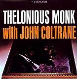 Thelonious Monk with John Coltrane [Vinyl]
