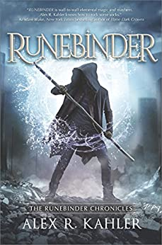 Runebinder (Runebinder Chronicles) by [Kahler, Alex R.]