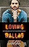 Loving Dallas, tome 2 : Neon Dreams par Quinn