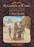 By Gaslight in Winter, Colin Gordon, 0241104742