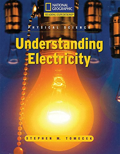 Reading Expeditions (Science: Physical Science): Understanding Electricity (Avenues)