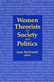Women Theorists on Society and Politics 9780889202900