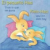 Klein Hasi - Was ich alles mag, El pequeño Hasi – Todo lo que me gusta: Bilderbuch Deutsch-Spanisch (zweisprachig/bilingual)
