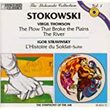 Thomson: Suite From The River/ Suite From The Plow That Broke The Plains / Stravinsky: Suite From L'Histoire Du Soldat