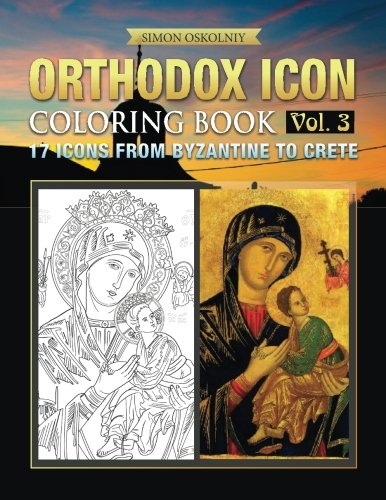 D0wnl0ad Orthodox Icon Coloring Book Vol. 3: 17 Icons from Byzantine to Crete PPT