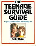 The Teenage Survival Guide, Kathy McCoy, 0671411624