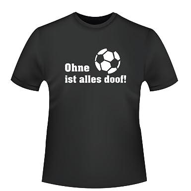 Ohne Fussball Ist Alles Doof Herren T Shirt Fairtrade