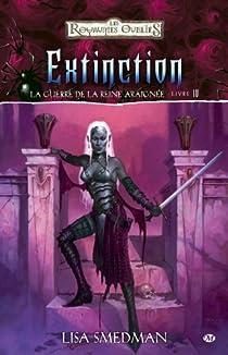Les Royaumes Oubliés - La guerre de la Reine-Araignée, tome 4 : Extinction par Smedman
