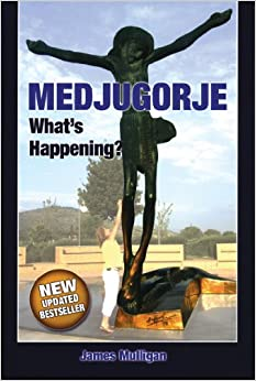 Book Medjugorje What's Happening?