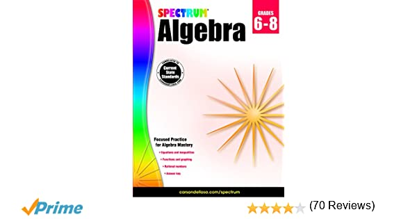 Spectrum Algebra: Spectrum: 9781483816647: Amazon.com: Books
