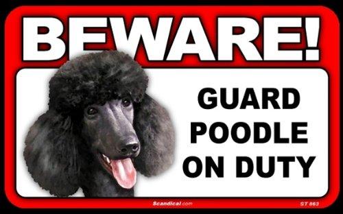 BEWARE Guard Dog on Duty Sign - Poodle Black
