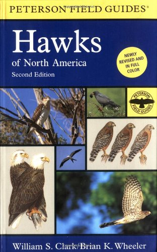 A Field Guide to Hawks of North America - Book #35 of the Peterson Field Guides