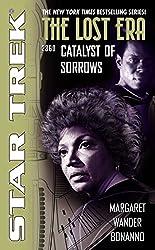 Catalyst of Sorrows: Lost Era 2360 (Star Trek: The Original Series Book 4)