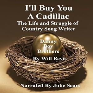 I'll Buy You a Cadillac Audiobook