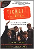 Ticket To Ride: Inside the Beatles' 1964 Tour that Changed the World (with CD) offers