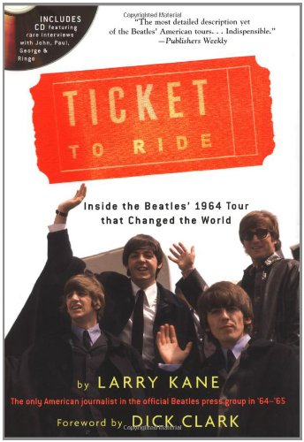 Books : Ticket To Ride: Inside the Beatles' 1964 Tour that Changed the World (with CD)