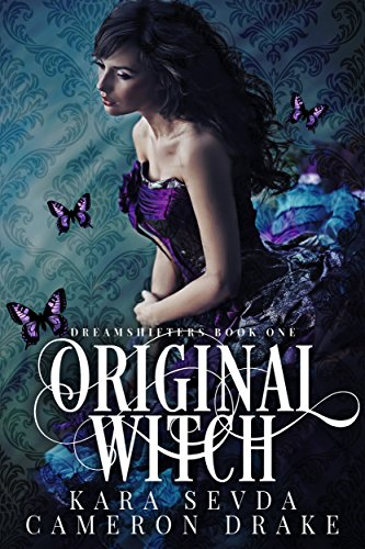 Original Witch (Dreamshifters Book 1) by [Drake, Cameron, Sevda, Kara]