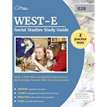 WEST-E Social Studies Study Guide: WEST-E Test Prep and Practice Questions for the Washington Educator Skills...