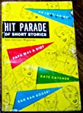 img - for Hit Parade of Short Stories (Stories from Scholastic Magazines brought together for the first time in book form for the Teen Age Book Club) book / textbook / text book